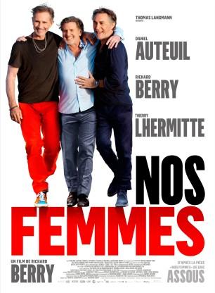7776969351_nos-femmes-le-film-avec-richard-berry-thierry-lhermite-et-daniel-auteuil-devoile-sa-premiere-affiche